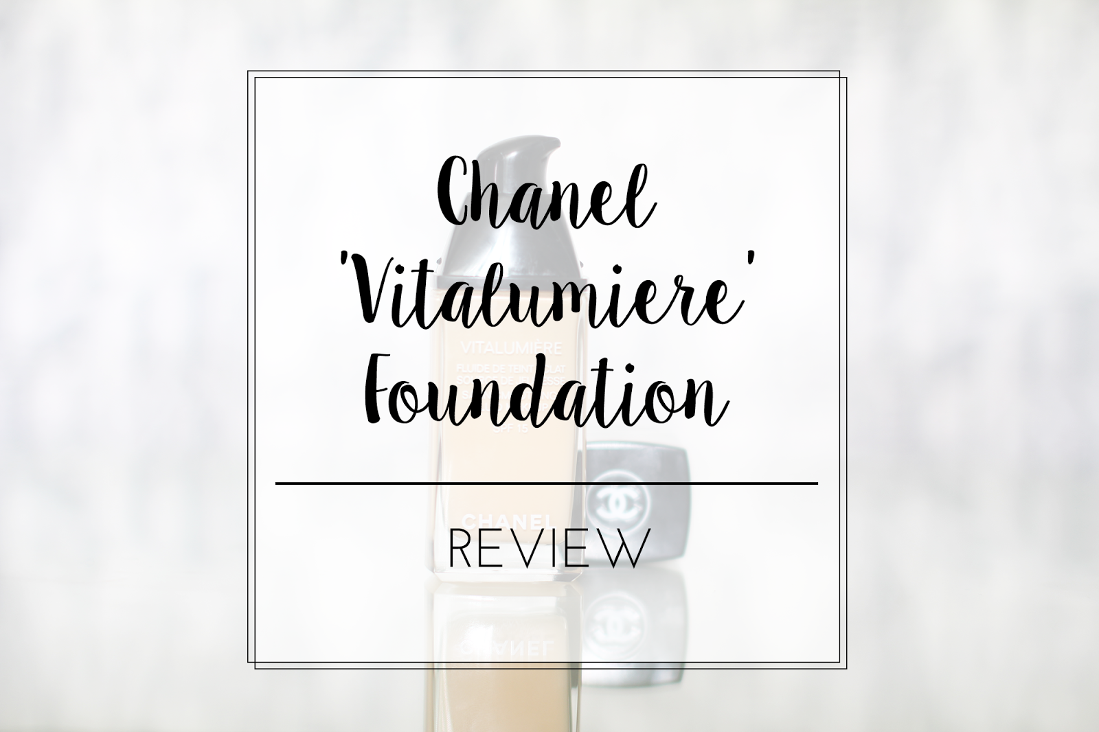 reviews on chanel vitalumiere foundation